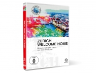 Zurich «Welcome Home»
